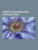 French Film Director Introduction