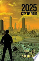 2025 City Of Gold : thompson to the nation's capital...