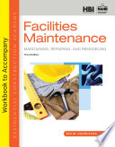 Student Workbook for Standiford s Residential Construction Academy  Facilities Maintenance  3rd