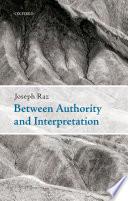 Between Authority and Interpretation