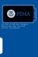 IS 200  a ICS for Single Resources and Initial Action Incidents