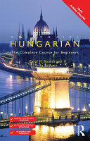 Colloquial Hungarian Carefully Developed By An Experienced Teacher To