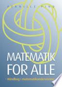 Matematik for Alle   H  ndbog i matematikundervisning