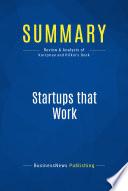 Summary  Startups that Work