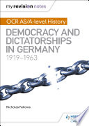 My Revision Notes  OCR AS A level History  Democracy and Dictatorships in Germany 1919 63