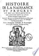 Histoire de la naissance, du progrès et de la décadence de l'hérésie dans la ville de Metz et dans le pays messin