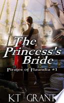 The Princess s Bride  Pirates of Flaundia  1