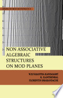 Non Associative Algebraic Structures on MOD Planes