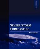 Severe Storm Forecasting 1st Ed  book