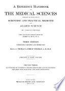 A Reference Handbook of the Medical Sciences  Embracing the Entire Range of Scientific and Practical Meicine and Allied Science