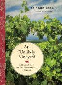An Unlikely Vineyard Deirdre Heekin And Her Husband Set About