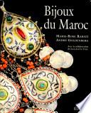 Bijoux du Maroc du Haut Atlas    la M  diterran  e  depuis le temps des juifs jusqu    la fin du XXe si  cle