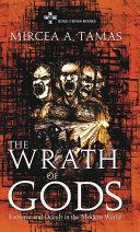 The Wrath of Gods