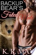Backup Bear S Fated Mate