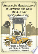 Automobile Manufacturers of Cleveland and Ohio  1864 1942