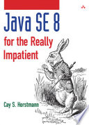 Java Se 8 For The Really Impatient