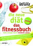 Die neue Diät forever young - das Fitnessbuch