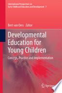 Developmental Education for Young Children