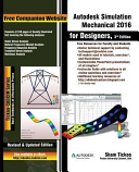 Autodesk Simulation Mechanical 2016 for Designers  3rd Edition
