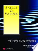 Skills   Values  Trusts and Estates