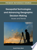 Geospatial Technologies and Advancing Geographic Decision Making  Issues and Trends