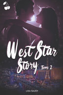 West Star Story 2