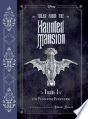 Tales from the Haunted Mansion Vol  1  The Fearsome Foursome