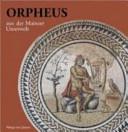 Orpheus aus der Mainzer Unterwelt