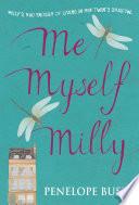 Me, Myself, Milly by Penelope Bush