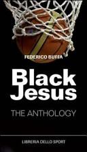 Black Jesus  The anthology