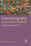 Autoethnography as Feminist Method