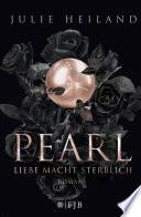 Pearl     Liebe macht sterblich