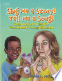 Sing Me a Story  Tell Me a Song