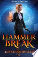 Cloak Games  Hammer Break