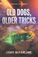 Old Dogs Older Tricks
