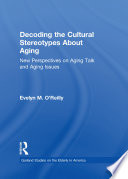 Decoding the Cultural Stereotypes About Aging