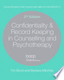 Confidentiality   Record Keeping in Counselling   Psychotherapy