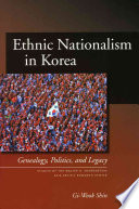 Ethnic Nationalism in Korea Korean Ethnic Nationalism Which Is Based On The