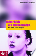 Lieber high als stinknormal