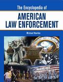 The Encyclopedia of American Law Enforcement Pdf/ePub eBook