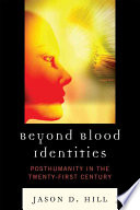 Beyond Blood Identities