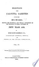 Selections from Calcutta Gazettes of the Years 1784   1823 Inclusive  Showing the Political   Social Condition of the English in India