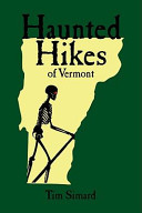 Haunted Hikes of Vermont