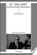 Le  mie carte   Inventario dell archivio di Mariano Rumor