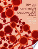Stem Cell and Gene Therapy for Cardiovascular Disease