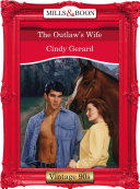 The Outlaw s Wife  Mills   Boon Vintage Desire