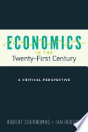 Economics in the twenty-first century : a critical perspective