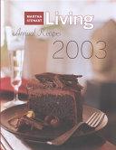 Martha Stewart Living Annual Recipes 2003
