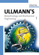 Ullmann s biotechnology and biochemical engineering