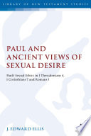 Paul and Ancient Views of Sexual Desire
